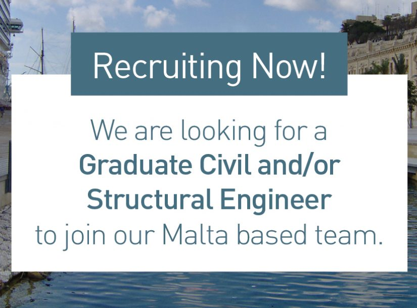 Graduate Civil and/or Structural Engineer needed to join our Malta based team